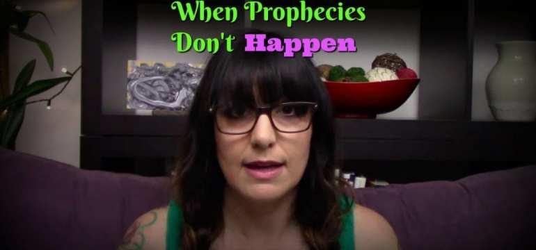 when prophecy doesn't happen