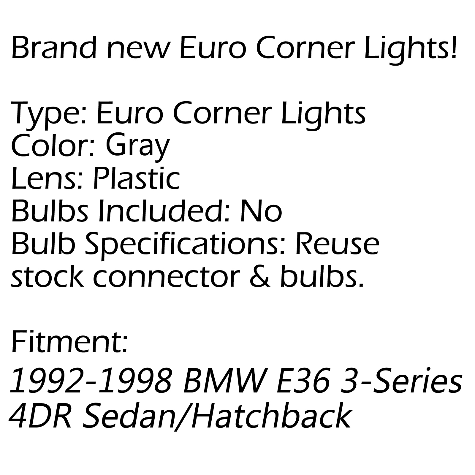 For 1992-1998 BMW E36 3-Series 4Dr Sedan/Hatchback Euro