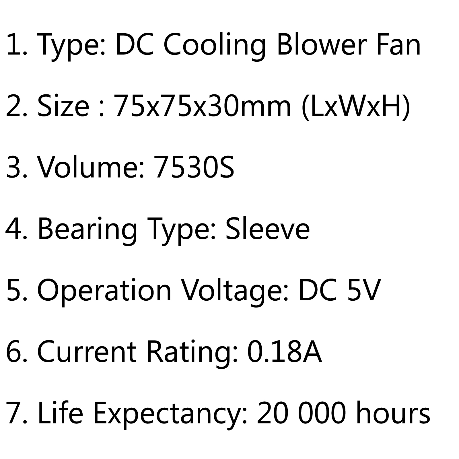 1pcs Brushless Dc Cooling Blower Fan 5v S 75x75x30mm 0