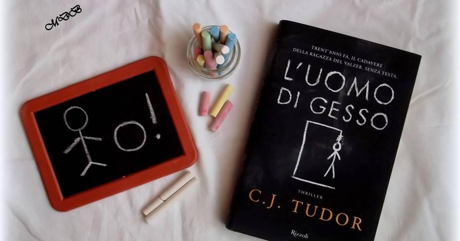 """""""L'uomo di gesso"""" di C.J. Tudor"""