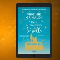 E' ora di riaccendere le stelle di Virginie Grimaldi