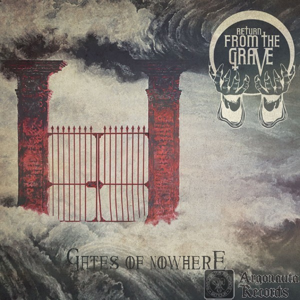 return from the grave gates of nowhere