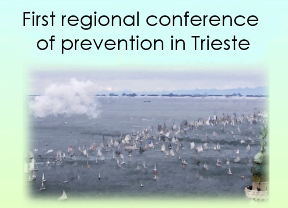 First regional conference of prevention in Trieste