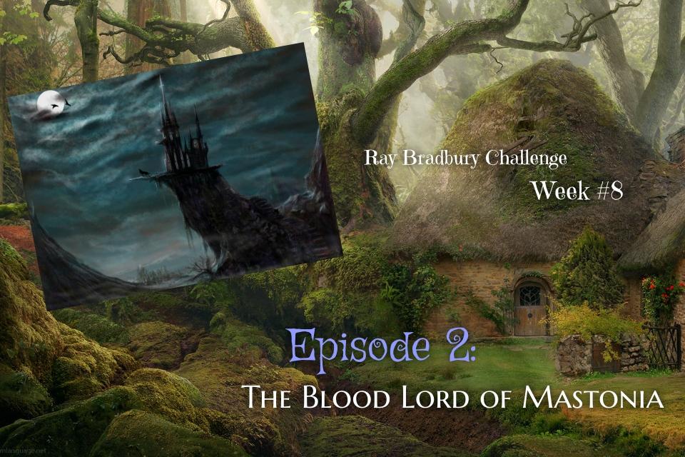 Ray Bradbury Challenge – Week #8