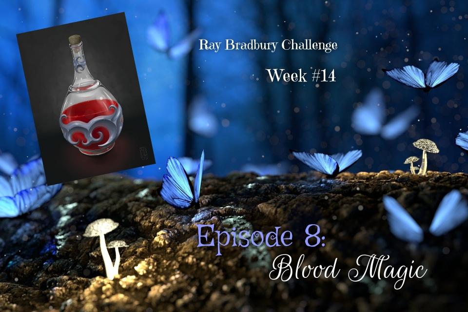 Ray Bradbury Challenge – Week #14