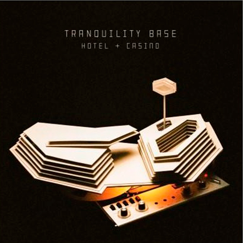 Tranquility Base Hotel & Casinon - Arctic Monkeys