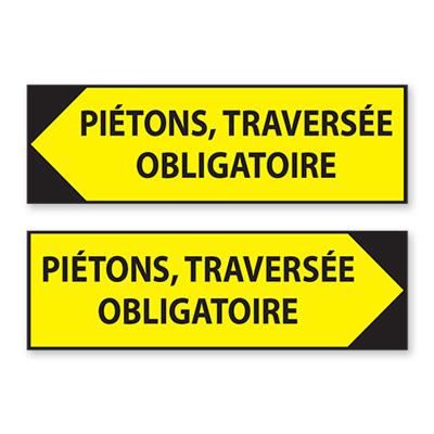 Panneau de chantier : Piétons, traversée obligatoire