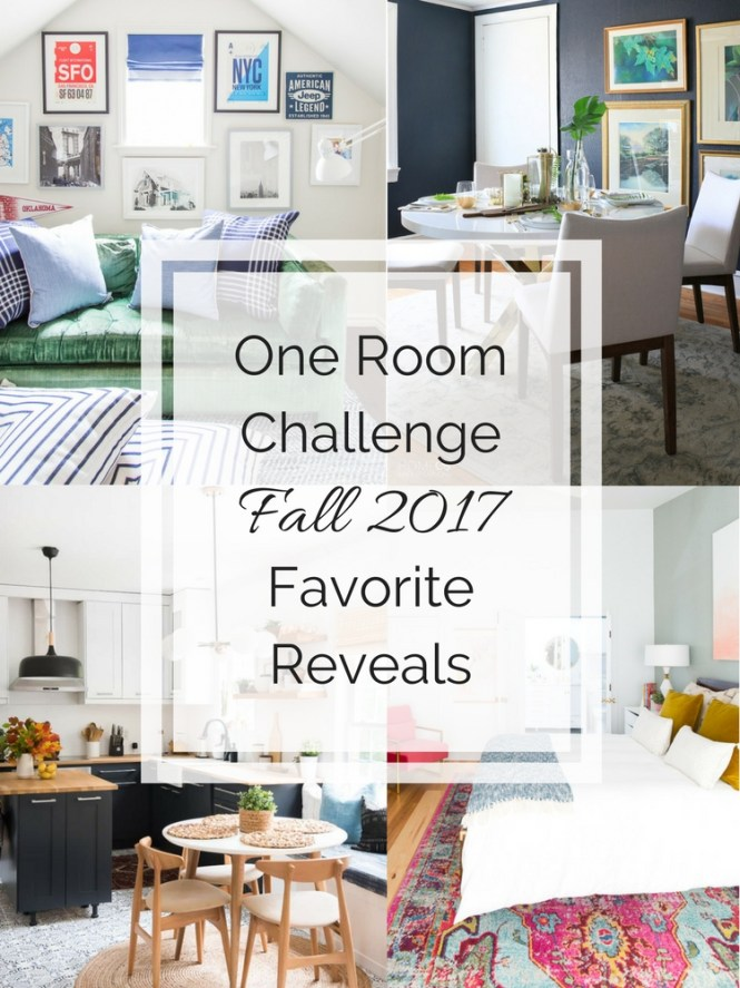 One Room Challenge Fall 2017 Favorite Makeovers and Reveals