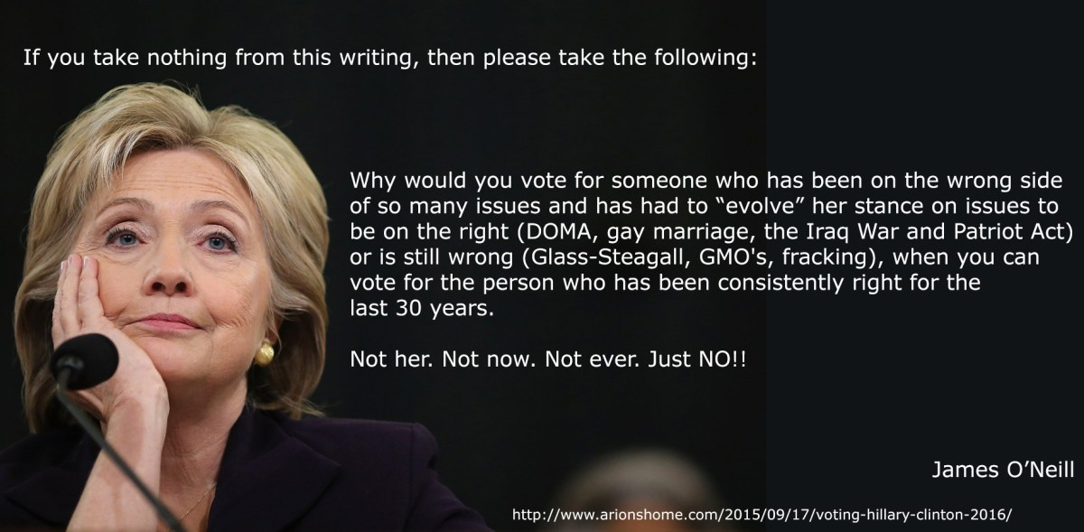 Why I am NOT voting for Hillary Clinton in 2016.