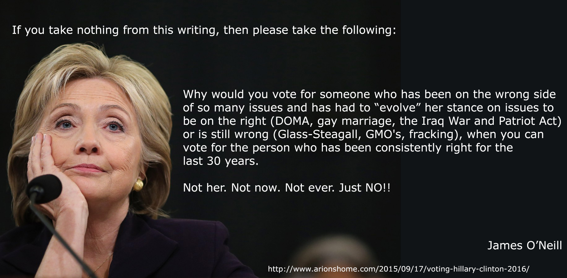 "A quote from my post titled ""Why I am NOT voting for Hillary Clinton 2016"""