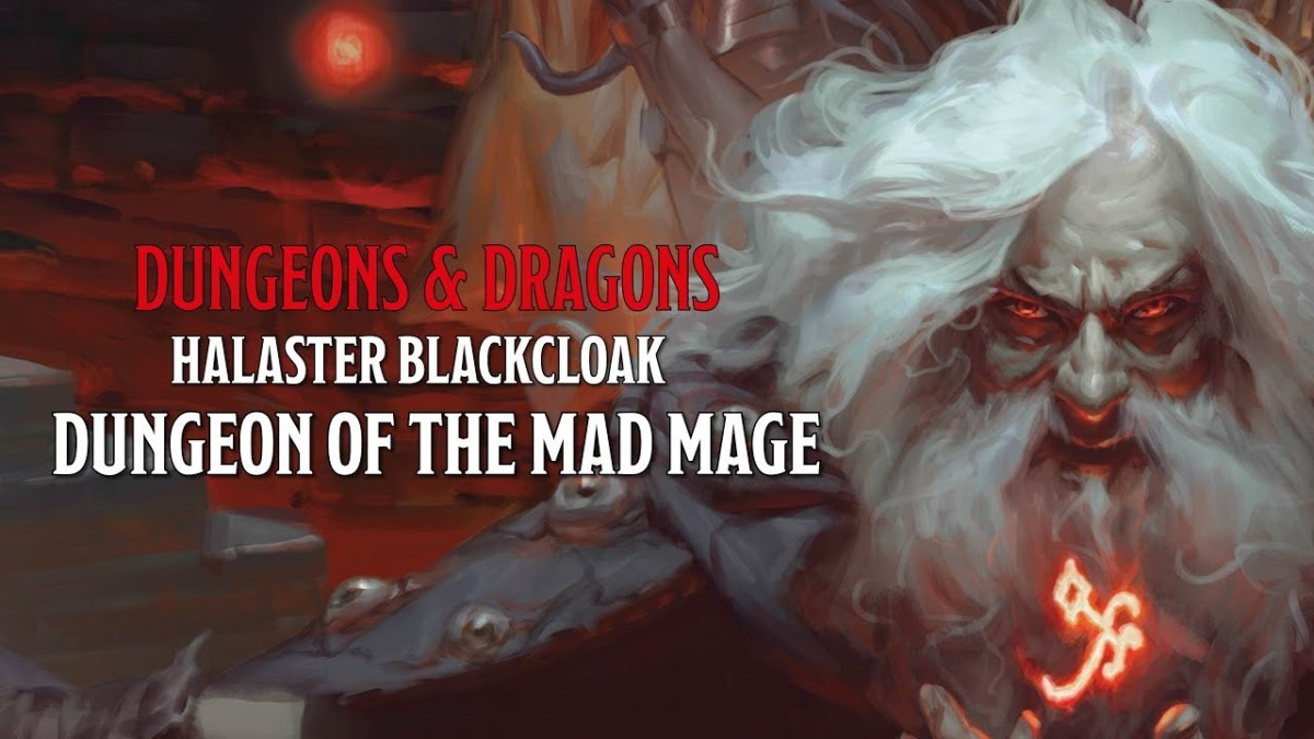 On to Dungeon of the Mad Mage!!