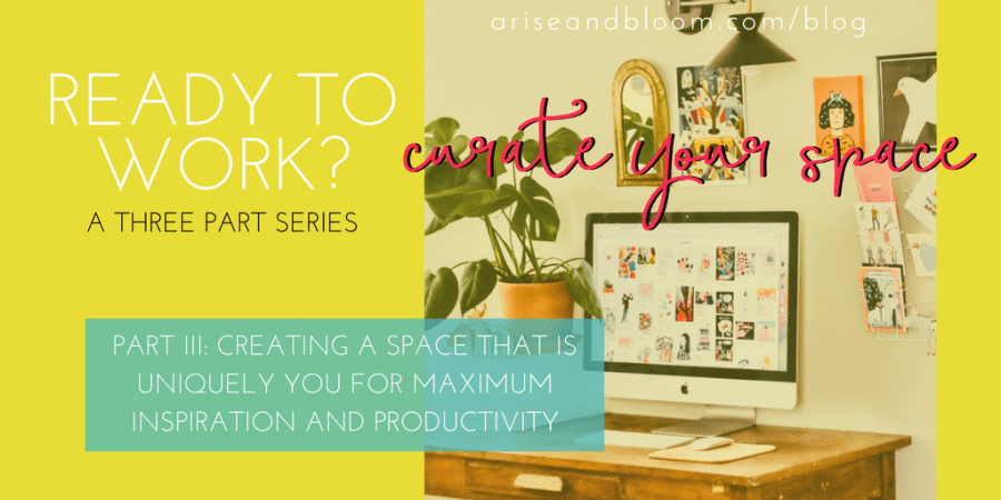 20- Ready to Work_ Curate Your workspace