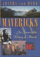 mavericks-an-incorrigible-history-of-alberta