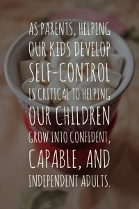 As parents, helping our kids develop self-control is critical to helping our children grow into confident, capable, and independent adults.