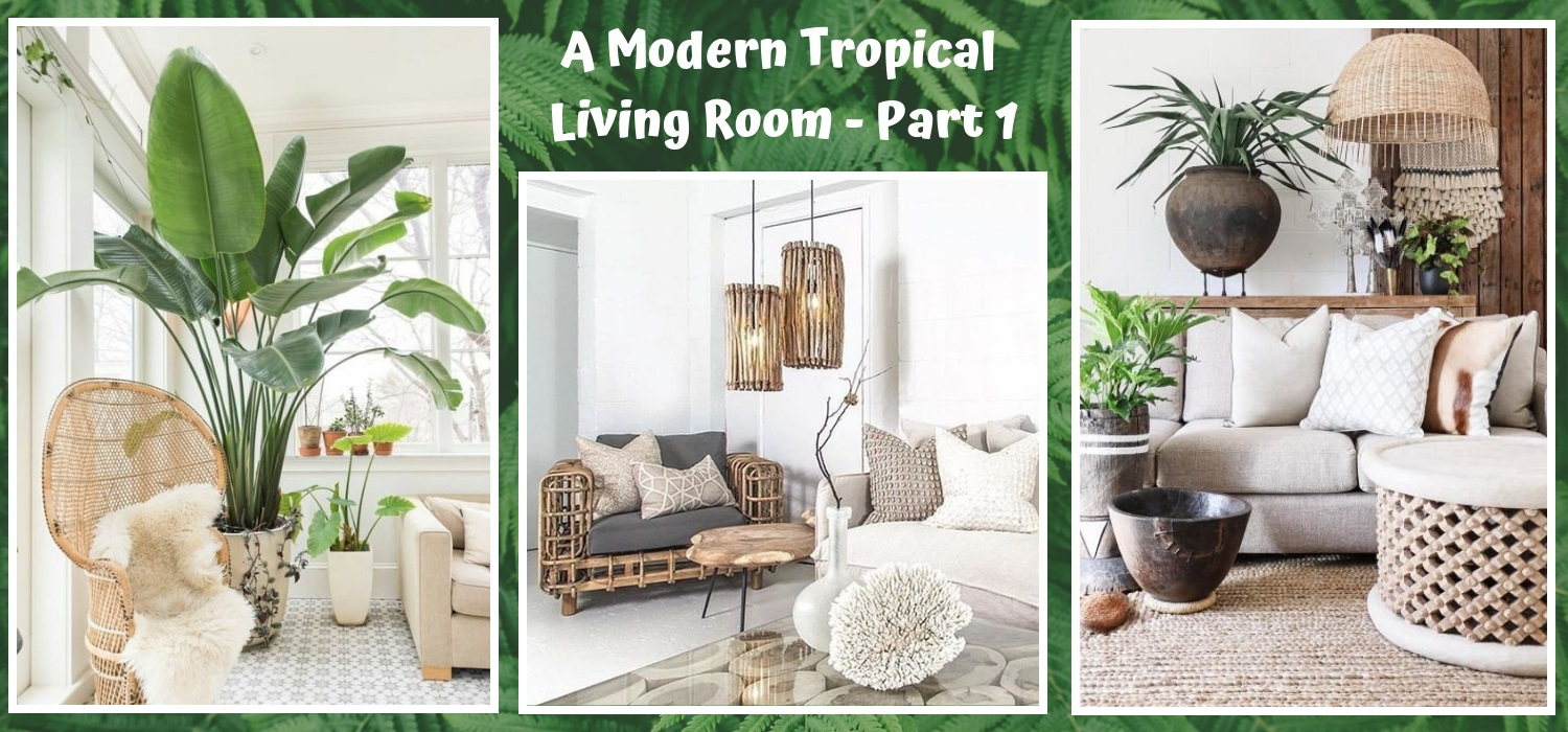 A Modern Tropical Living Room - Part 9 • One Brick At A Time