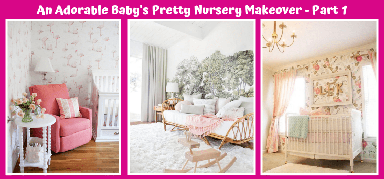 An Adorable Baby's Pretty Nursery Makeover - 1