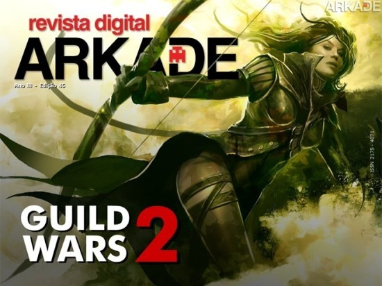 Revista Arkade #45 - Guild Wars 2