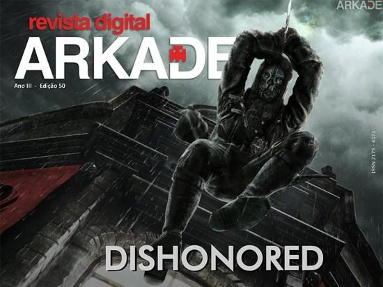 Revista Arkade #50 - Dishonored - A vingança do assassino sem honra