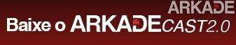 ArkadeCast 2.0 Episódio #04: Jogos de terror, creepypastas e traumas de infância
