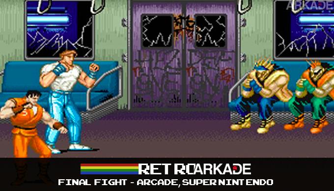 """RetroArkade: Relembre como """"era bom"""" perder a mesada jogando Final Fight no arcade e locadora - Arkade"""