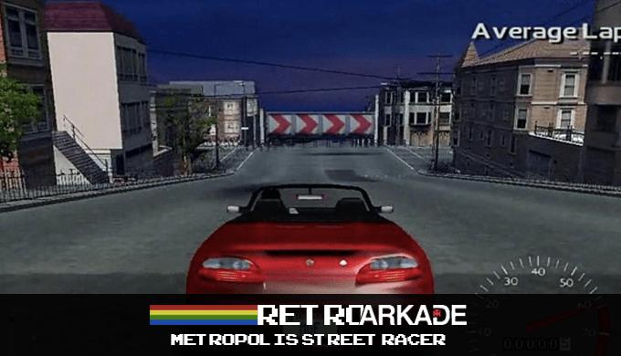 RetroArkade: Metropolis Street Racer, o melhor jogo de corrida que ninguém viu!