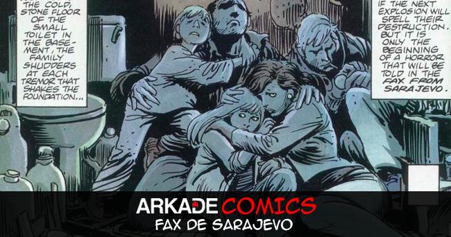 Arkade Comics: Conversamos com Sidney Gusman sobre a adaptação em português de Fax de Sarajevo