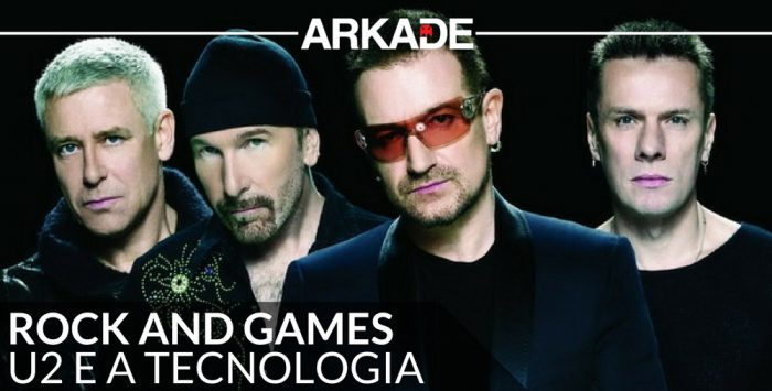 Rock and Games: U2, a banda que curte tecnologia, mas que estreou tarde nos games