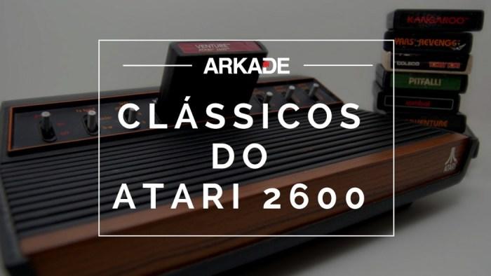 Top 15 Arkade: Clássicos do Atari 2600 que queremos ver modernizados no Atari VCS