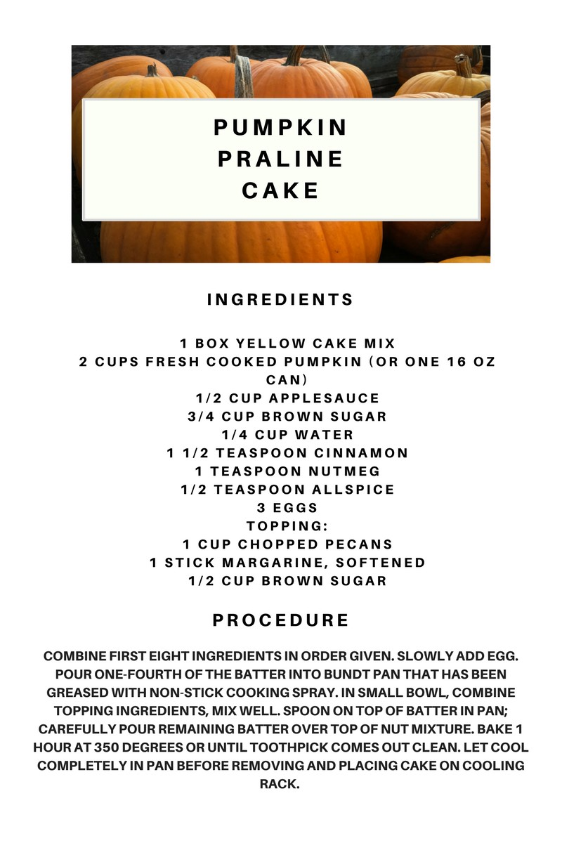 And I Could Say It Is A Healthier Cake. It Is A Pumpkin Praline Cake,  So It Has A Lot Of Vitamin A. Below Is The Recipe Y'all! I Hope You Try It!