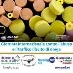 26 giu. Si celebra la giornata internazionale contro l'abuso e il traffico illecito di droga