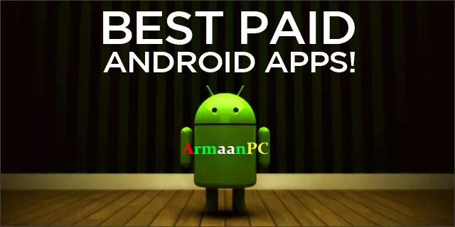 Android Paid Apps Collection V-2 Dec- 2017-2018 {Latest}