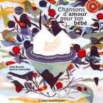 Couverture du livre de Julie Bonnie - Chansons d'amour pour ton bébé