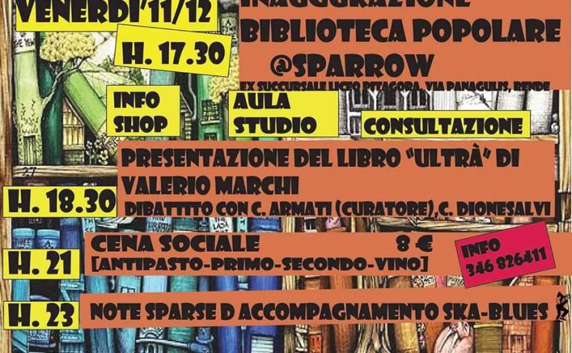 Inaugurazione Biblioteca Popolare SPARROW: Ultrà a Rende (Cosenza)
