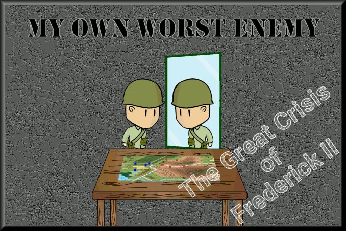 My Own Worst Enemy ~ The Great Crisis of Frederick II Conclusion and Final Thoughts