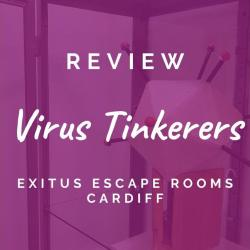 Virus Tinkerers – Exitus Escape Rooms, Cardiff [REVIEW]