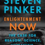 131: Graphs And Charts From Enlightenment Now By Steven Pinker