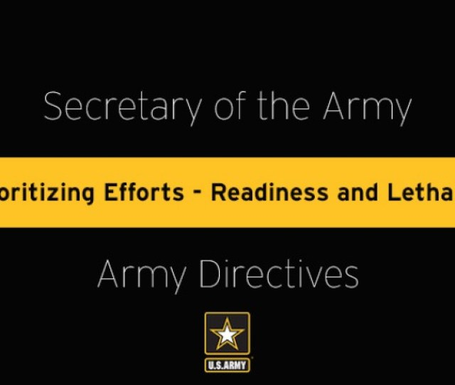 In Order To Build A More Capable And Lethal Force Headquarters Department Of The
