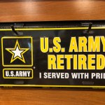 US Army Retired Served with Pride License Plate