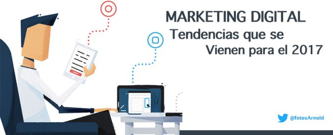 marketing digital tendencias 2017