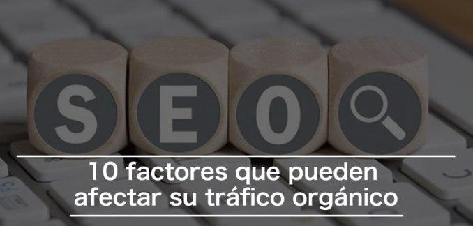 factores seo afectar trafico orgranico