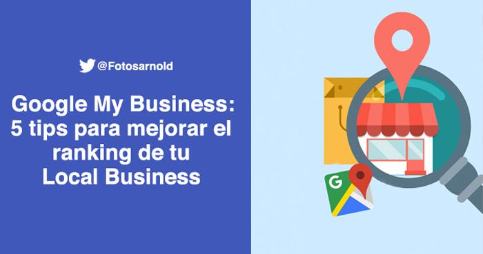 google my business tips mejorar rankings