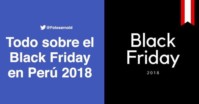 black friday peru 2018