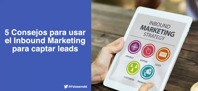 consejos-inbound-marketing-captar-leads