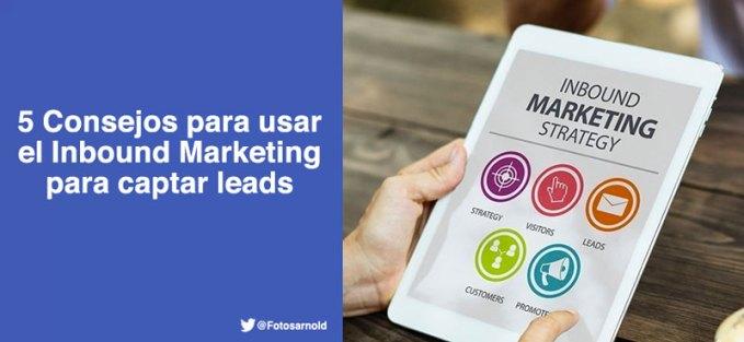 consejos-inbound-marketing-captar-leads