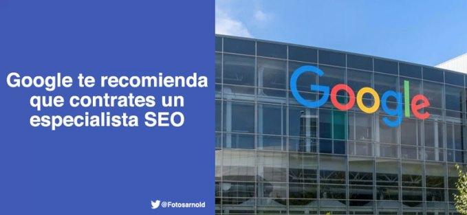 google-recomienda-contrates-especialista-seo