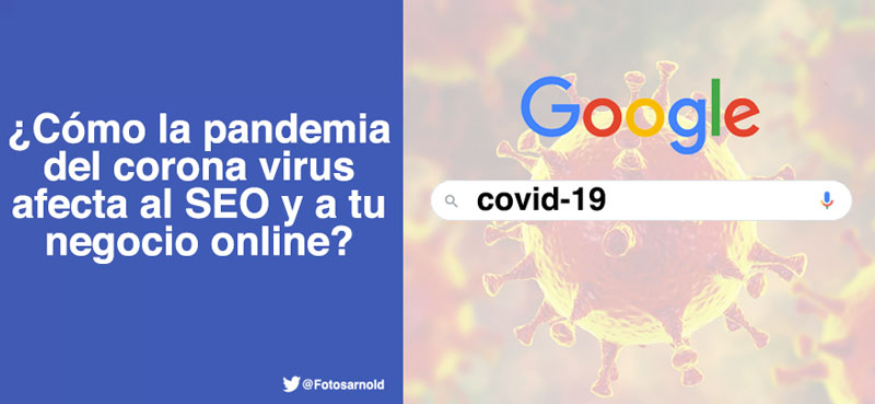 como pandemia covid 19 afecta seo negocio online