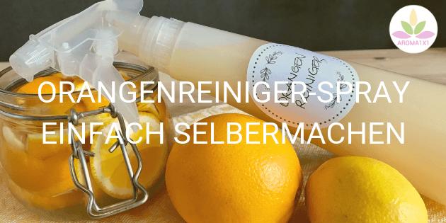 Orangenreiniger Spray selber machen