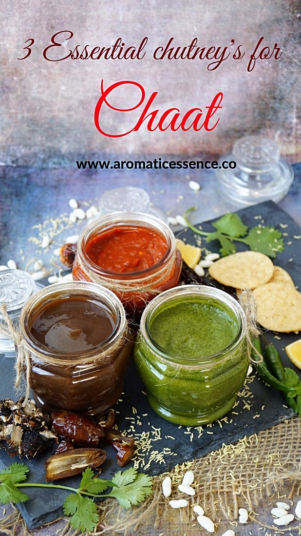 3 essential chutneys for Indian chaat snacks