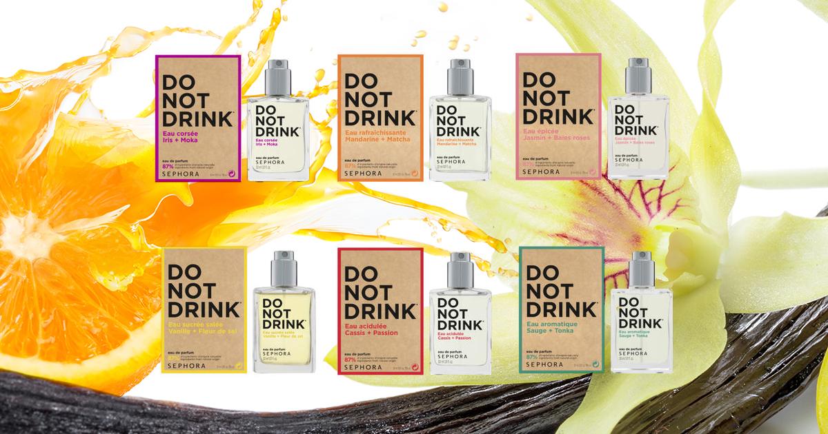 سيفورا تطلق عطور مصنوعة من 87٪ من المكونات الطبيعية تحت مسمى Do Not Drink Collection