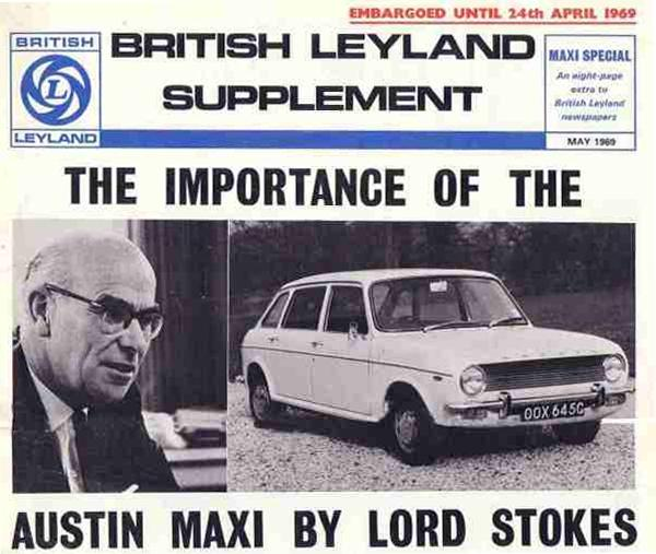 Maxi was vitally important for the company, but even before it was launched, Stokes and his management team knew that it was virtually unsaleable. The Morris Marina would be created as an antidote to the advanced, but ugly Austin. (Picture Supplied by Graham C. Arnold)